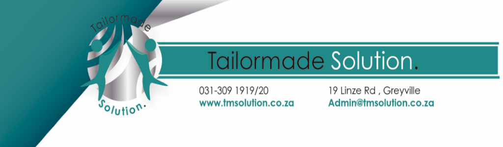 Tailormade Solution